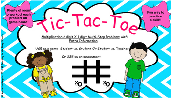 Tic-Tac-Toe Game- Multiplication Multi-Step Problem Solving