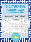 Tic-Tac-Toe Games for Fluency (Stuttering) Therapy