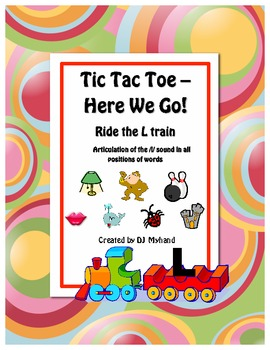 Tic Tac Toe - Here We Go! Ride the L Train