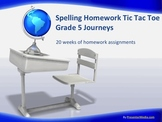 (Journeys) Spelling Homework Grade 5 Tic Tac Toe (20 weeks worth)