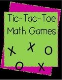 Tic - Tac - Toe Math Games