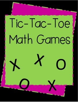Tic - Tac - Toe Math Games