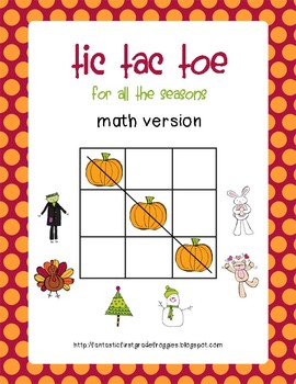 Tic Tac Toe Math-all seasons/holidays