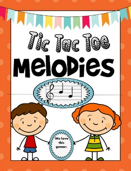 Tic Tac Toe Melodies