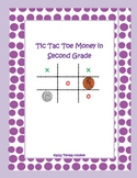 Tic Tac Toe Money Pack  for Second Grade