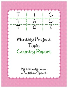 Tic-Tac-Toe Monthly Project  - Country Report