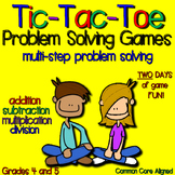 Math - Tic-Tac-Toe Multi-Step Problem Solving Games - TWO DAYS OF MATH FUN!