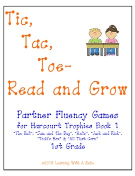 Harcourt Trophies Book 1 ~ Tic, Tac, Toe - Read & Grow Fluency ~ 1st Grade