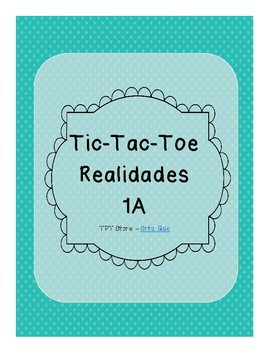 Tic Tac Toe (Realidades 1A)