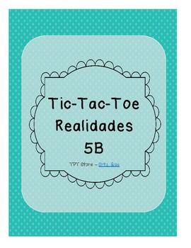 Tic Tac Toe (Realidades 5B)
