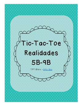 Tic Tac Toe (Realidades 5B-9B)