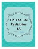 Tic Tac Toe (Realidades 6A)