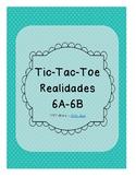 Tic Tac Toe (Realidades 6A-6B)
