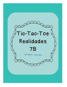 Tic Tac Toe (Realidades 7B)
