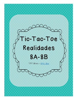 Tic Tac Toe (Realidades 8A-8B)