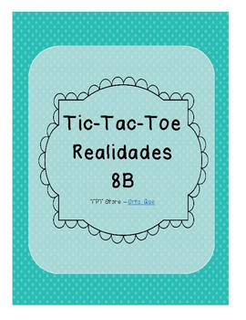 Tic Tac Toe (Realidades 8B)