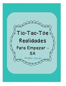 Tic Tac Toe (Realidades PE-5A)
