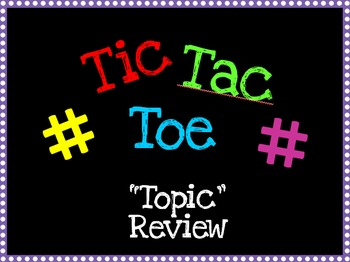 Tic-Tac-Toe Review Game!! Edit with your own questions!
