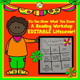 Reading Workshop: Tic Tac Show What You Know Editable Packet