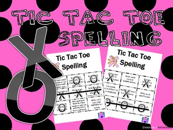 Tic Tac Toe Spelling or Word Work - 2nd Edition
