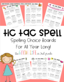 Tic Tac Toe Spelling Choice Board for All Year Long