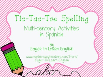 Tic-Tac-Toe Spelling - Multi-sensory Activities in Spanish!
