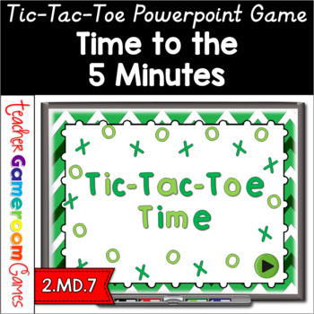 Tic-Tac-Toe - Time to the 5 Minutes PPT Game
