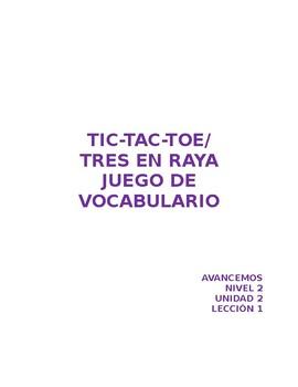 Tic-Tac-Toe (Tres en Raya) Vocab Game Avancemos Unidad 2 Lección 1