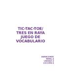 Tic-Tac-Toe (Tres en Raya) Vocab Game Avancemos Unidad 2 L