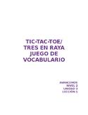 Tic-Tac-Toe (Tres en Raya) Vocab Game Avancemos Unidad 3 L