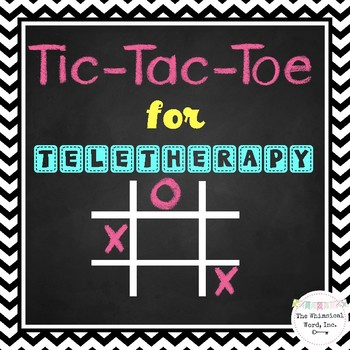 Tic Tac Toe for Teletherapy NO PRINT Open-Ended Reinforcement