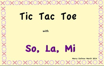 Tic Tac Toe games with So, La and Mi