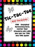 Tic Tac Toe with BASE TEN BLOCKS!