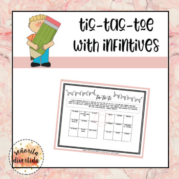 Tic-Tac-Toe with Infinitives