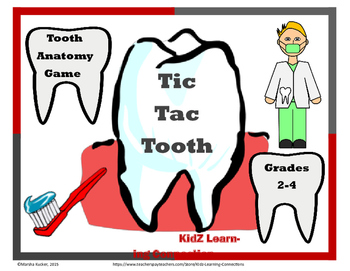Tic Tac Tooth - Parts of a Tooth