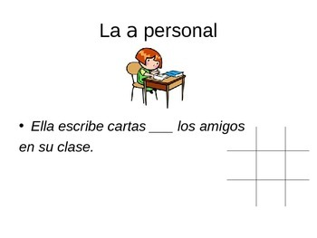 """Tic Tac toe game for Spanish I, direct objects & the personal """"a"""""""
