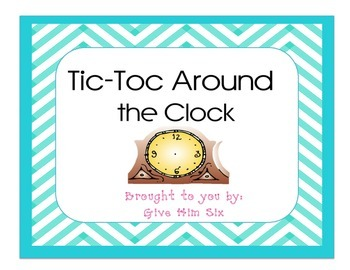 Tic-Toc Around the Clock