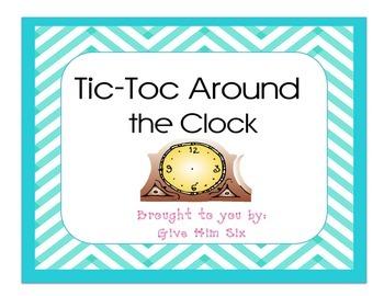 Tic-Toc Around the Clock