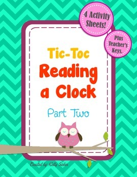 Tic-toc Reading a Clock - PART TWO - Tell time in no time!