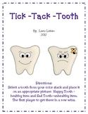 Tick-Tack-Tooth