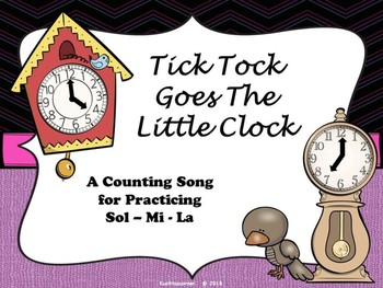 Tick Tock Goes the Little Clock: A Sol-La-Mi Circle Game Song - PDF Ed.