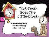 Tick Tock Goes the Little Clock: A Sol-La-Mi Circle Game S