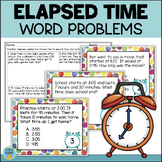 Elapsed Time Task Cards & Assessment (Plus Digital Option)