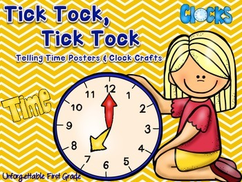 Tick Tock Telling Time (Posters & Crafts)