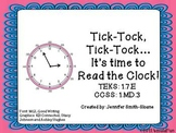 Tick-Tock, Tick-Tock... It's Time to Read the Clock (Hour and Half Hour)