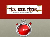 Tick Tock Timer: Direct Object Pronouns with PAST tense