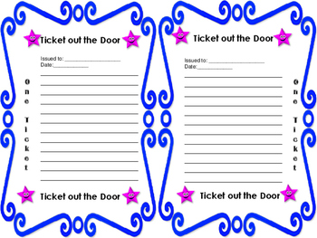 Ticket Our the Door/Exit Ticket for any Subject