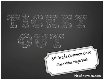 Ticket Out 3rd Grade Common Core Place Value Formative Assessment