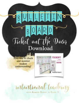 Ticket Out The Door Bulletin Board {Exit Ticket}