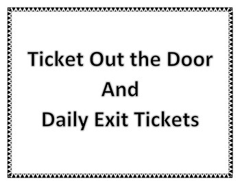 Ticket Out The Door & Other Exit Tickets